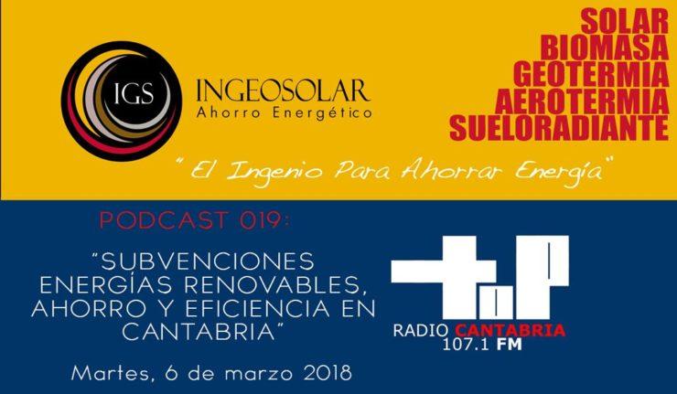 Podcast 19 Subvencione Energias Renovables Cantabria