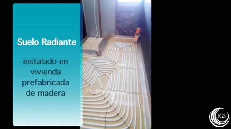 Suelo radiante en casa de madera prefabricada hecho por Ingeosolar