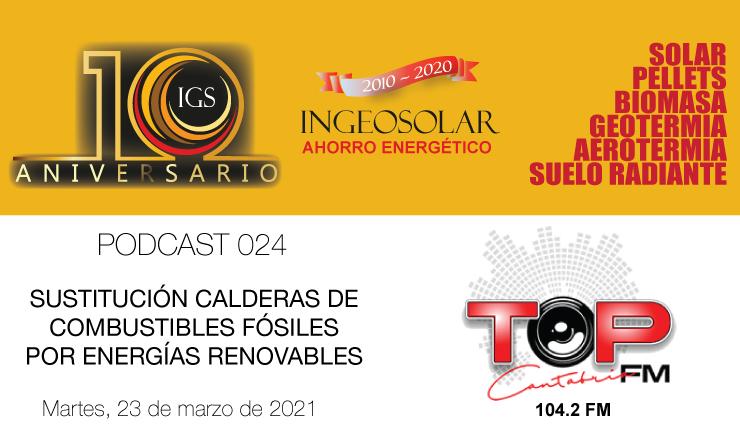 Podcast Sustitución calderas de combustibles fósiles por energías renovables ingeosolar